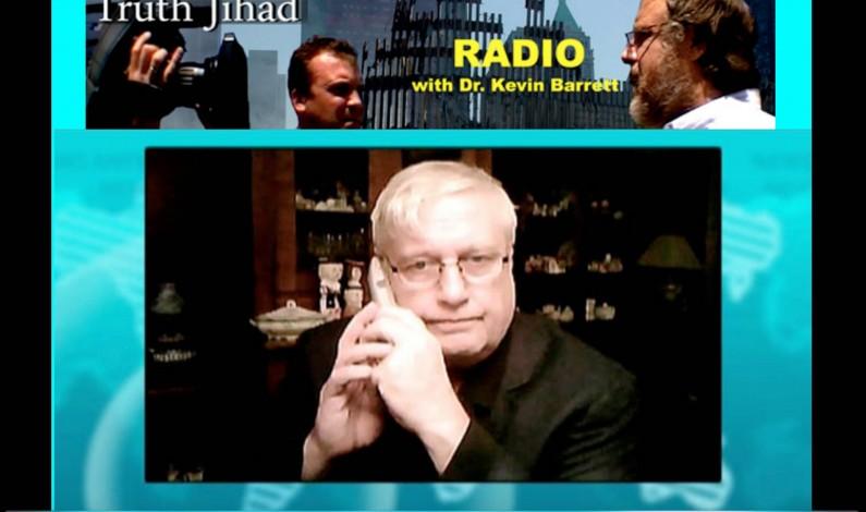 TRUTH JIHAD: Kevin Barrett explains God to Gordon Duff, but keeps getting interrupted