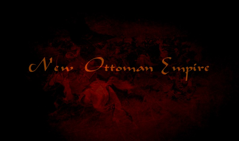 SouthFront: Turkey Seeks to Become New Ottoman Empire