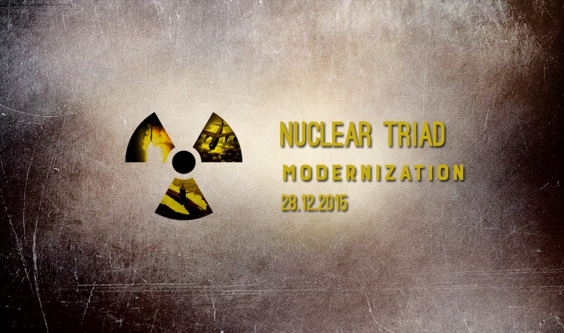 Russia Defense Report – Dec. 28, 2015: Nuclear Triad Modernization