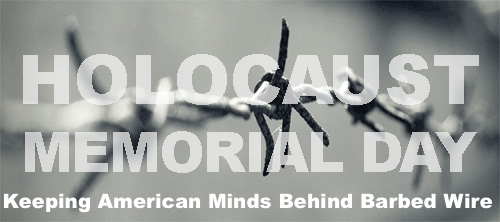 Memorial Day now HOLOCAUST Memorial Day! -ADL