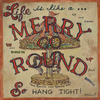 Life can be a Merry-go-round for some