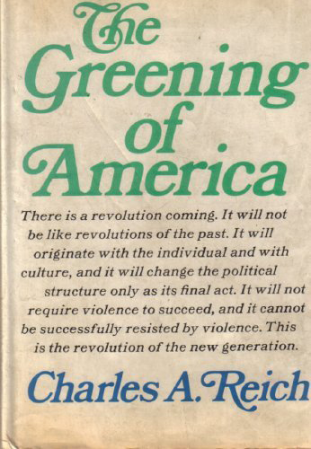 The Greening of America is a 1970 book by Charles A. Reich. It is a paean to the counterculture of the 1960s and its values. Excerpts first appeared as an essay in the September 26, 1970 issue of The New Yorker. The book was originally published by Random House.