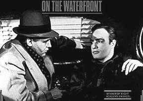 The Western people are being used like Brando was in On the Waterfront
