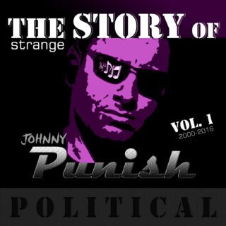 Check Out Johnny Punish's latest POLITICAL song record