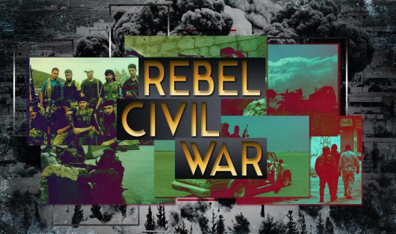 Rebel Civil War Blazing In Syria's Idlib