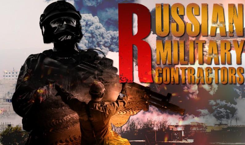 Russian Mercenaries In Syria And Around The World