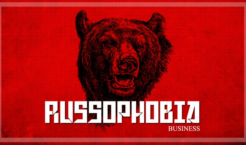 The Political Uses Of Russophobia