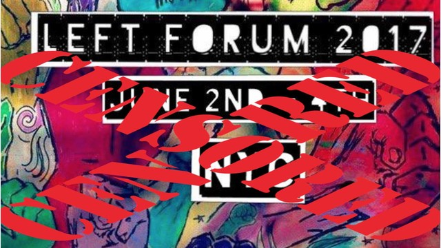 Left Forum censorship defeated – false flags, 9/11 truth WILL BE DISCUSSED June 4th in NYC