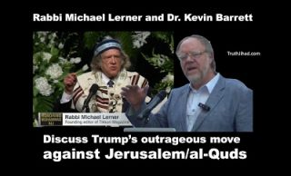 """<div><img width=""""320"""" height=""""194"""" src=""""https://www.veteranstoday.com/wp-content/uploads/2017/12/lerner-barrett-320x194.jpg"""" alt=""""""""></div>America's most celebrated progressive Rabbi, and Kevin Barrett, America's best-known Muslim voice of 9/11 truth, get together to discuss – and argue about – the Zionist takeover of Jerusalem..."""