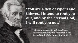 GET OUT OF OUR HAIR. ANDY JACKSON TO                         BANKRS