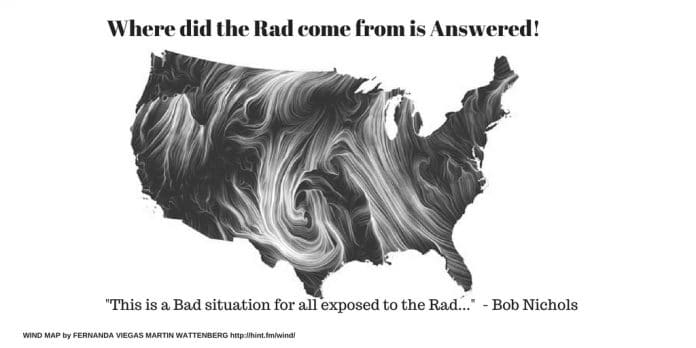 WHERE DID THE RAD COME FROM This is a Bad situation for all exposed to the Rad..._