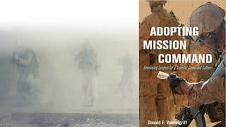 Donald E. Vandergriff, Adopting Mission Command: Developing Leaders for a Superior Command Culture (Naval Institute Press, 2019) 5 Star Potentially Epic – Could Turn US Military Into an Effective Force I met the author through Col Dr. Doug Macgregor, U...