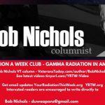 Bob Nichols -- Gamma Radiation in US