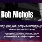 Bob Nichols - GAMMA RADIATION IN AMERICA